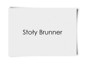 Stoły Brunner